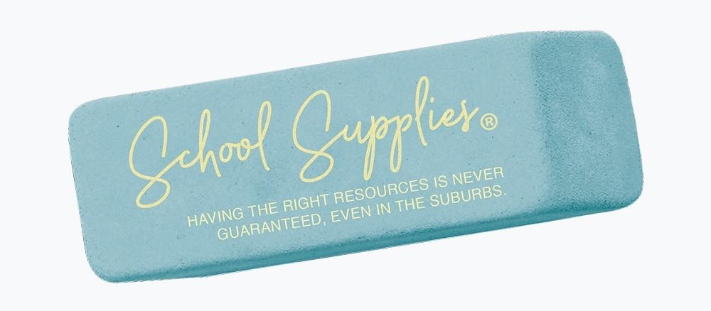 Eraser labeled School Supplies